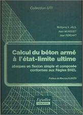 Calcul pratique du béton armé : Règles BAEL Béton armé aux états limites 80