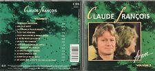 CD 13T CLAUDE FRANCOIS  FOREVER  VOL 2   DE 1990  TRES BON ETAT