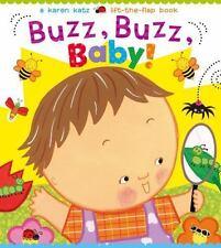 Buzz, Buzz, Baby! by Karen Katz (2014, Board Book)