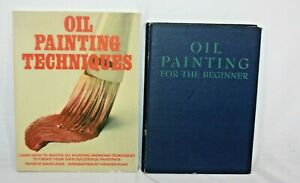 Oil Painting Books Lot 2 Oil Painting For The Beginner & Oil Painting Techniques