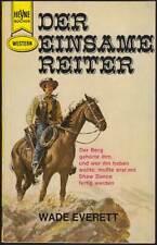 Heyne-Western Band 2033: Der einsame Reiter (1964, Wade Everett) Z 2+