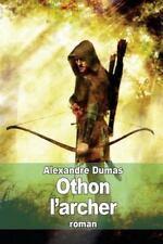 Othon L'archer by Alexandre Dumas (2014, Paperback)