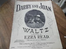 VINTAGE ORIGINAL SHEET MUSIC DARBY AND JOAN WALTZ (& MARCH) EZRA READ # 244