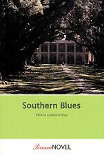 Patrizia casanova stua, Southern Blues, Roman, VLG. personal novel, munich 2005