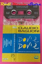 MC CLAUDIO BAGLIONI Dov'e' dov'e' italy PROMO TUTTO TMS 05 no cd lp dvd vhs(***)