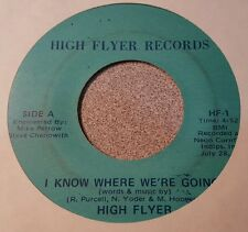 "HIGH FLYER I KNOW WHERE WE'RE GOING / SPOT LIGHT LADY 7"" 1979 RARE PROG"