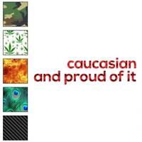Caucasian Proud Pride Decal Sticker Choose Pattern + Size #2522