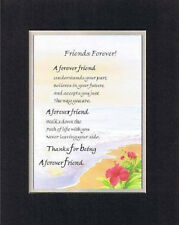 Heartfelt Poem for Friendship - Forever Freind . . . on 11x14 Double Matting