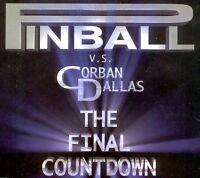 """12"""" - PINBALL VS CORBAN DALLAS - THE FINAL COUNTDOWN (TECHNO) SPANISH EDIT. 2000"""