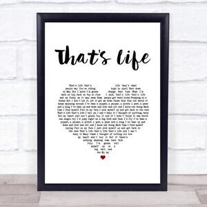 That's Life White Heart Song Lyric Print