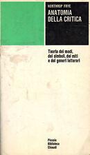 Anatomia della critica.- N.FRYE, 1969 Einaudi editore - ST371