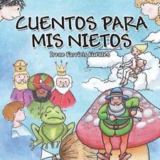 Cuentos para MIS Nietos by Irene Farriols Fuentes (2016, Paperback)