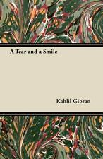 A Tear and a Smile by Khalil Gibran (2011)