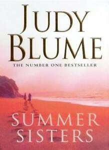 Summer Sisters By Judy Blume. 9780330371605
