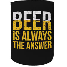 Stubby Holder Beer Answer Funny Novelty Birthday Gift Joke Beer Can Bottle