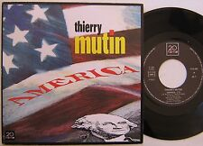 THIERRY MUTIN  (SP 45 Tours)  AMERICA