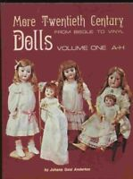 More Twentieth-Century Dolls: From Bisque to Vinyl