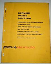 New Holland Ford 134 172 Cid Gas Amp Diesel Engine Parts Catalog 477 Nh Original