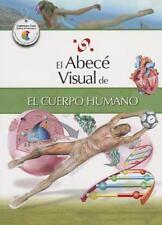 El abecé visual del cuerpo humano (Colección Abecé Visual) (Abece Visual)