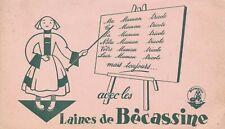 BUVARD: AVEC LES LAINES DE BECASSINE (maitresse d'école, tableau, écolière)
