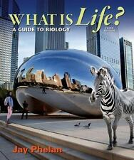 What Is Life? A Guide to Biology by Jay Phelan (2015) 3rd Edition paperback (IE)