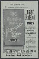 GAN 38649) PRIVAT-GANZSACHE Fa. Senf LEIPZIG 1907 Neuer Katalog