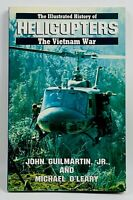 The Illustrated History of the Vietnam War Vol #11 HELICOPTERS