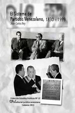 El Sistema de Partidos Politicos Venezolano 1830-1999 (Paperback or Softback)