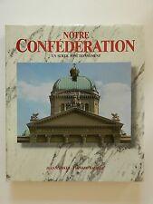 Notre Confederation Jean Ryniker Französisches Buch
