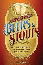 Homebrewed Beers & Stouts: Full Instructions for All Types of Classic Beers,