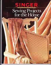 Singer Sewing Reference Library Sewing Projects for the Home Illust Free Ship