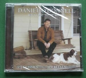 Daniel O'Donnell Welcome To My World (Jim Reeves Songbook) New Sealed CD