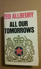 All Our Tomorrows by Td Allbeury and Ted Allbeury (1982, Hardcover)