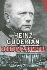 Achtung-Panzer!: El Desarrollo de los Blindados, su Tactica de Combate y Sus Posibilidades Operativas by Heinz Guderian (Paperback / softback, 2011)