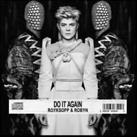 Royksopp and Robyn - Do It Again [CD]