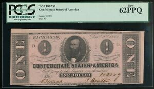 1862 T-55 $1 Confederate States Of America Note - CIVIL WAR era PCGS New 62PPQ