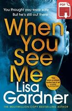 When You See Me by Lisa Gardner [P-Ð-F´]