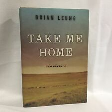 Take Me Home by Brian Leung HC DJ 1st/1st Free Shipping Signed