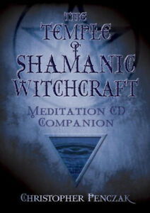 The Temple of Shamanic Witchcraft CD Companion [Audio] by Penczak, Christopher