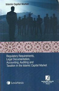 Regulatory Regulations, Legal Documentation, etc in the Islamic Capital Market