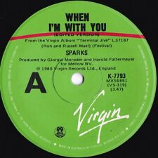 Sparks ORIG OZ 45 When I'm with you EX '80 Virgin K7793 New wave Proto Punk
