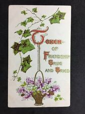 Vintage Postcard - Greetings Card - #6 - Token Of Friendship - G D & D London