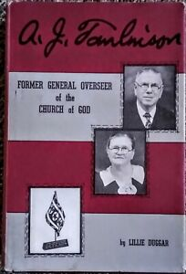 A. J. Tomlinson - Former General Overseer of the Church of God by Lillie Duggar