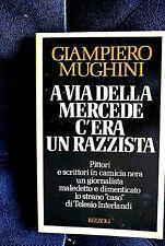 GIAMPIERO MUGHINI biografia di TELESIO INTERLANDI..a via della Mercede c'era un.