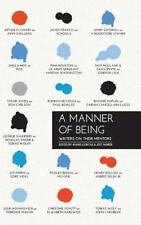 A Manner of Being : Writers on Their Mentors (2015, Hardcover)