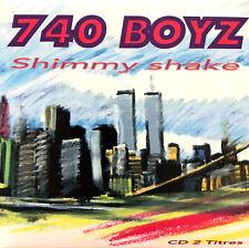 740 Boyz CD Single Shimmy Shake - France (EX+/EX)
