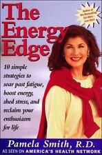 The Energy Edge: How To Keep Pace With Your Life, Smith, Pamela, Good Book