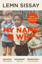 My Name Is Why by Lemn Sissay 9781786892362 | Brand New | Free UK Shipping