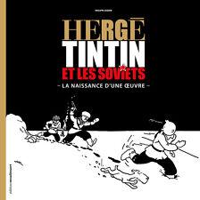 P. Goddin – Hergé Tintin et les Soviets – La naissance d'une oeuvre - Moulinsart