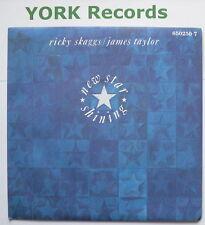 "RICKY SKAGGS & JAMES TAYLOR - Newtar Shining - Ex Con 7"" Record Epic 650250 7"